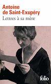 Télécharger le livre :  Lettres à sa mère