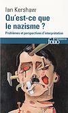 Télécharger le livre :  Qu'est-ce que le nazisme ? Problèmes et perspectives d'interprétation