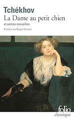 Download this eBook La Dame au petit chien et autres nouvelles