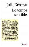 Le temps sensible. Proust et l'expérience littéraire