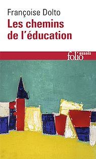 Téléchargez le livre :  Les chemins de l'éducation