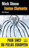 Télécharger le livre :  La trilogie Max Mingus (Tome 1) - Tonton Clarinette