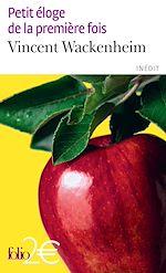 Download this eBook Petit éloge de la première fois