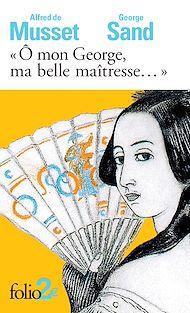 """Téléchargez le livre :  """"Ô mon George, ma belle maîtresse..."""""""