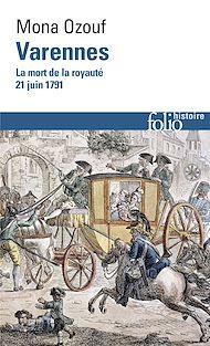 Téléchargez le livre :  Varennes. La mort de la royauté (21 juin 1791)