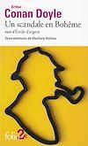 Télécharger le livre :  Un scandale en Bohême / Silver Blaze