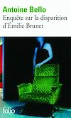Télécharger le livre :  Enquête sur la disparition d'Émilie Brunet