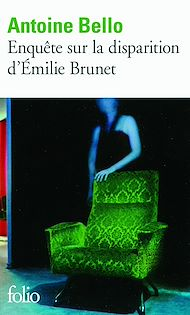 Téléchargez le livre :  Enquête sur la disparition d'Émilie Brunet