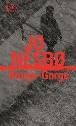 Télécharger cet ebook : Rouge-Gorge (L'inspecteur Harry Hole - Tome 3)