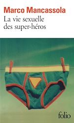 Download this eBook La vie sexuelle des super-héros