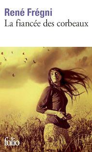 Téléchargez le livre :  La fiancée des corbeaux