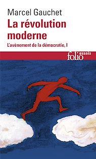 Téléchargez le livre :  L'avènement de la démocratie (Tome 1) - La révolution moderne