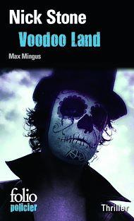Téléchargez le livre :  La trilogie Max Mingus (Tome 2) - Voodoo Land