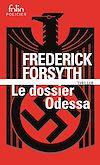 Télécharger le livre :  Le Dossier Odessa