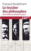 Télécharger le livre :  Le toucher des philosophes. Sartre, Nietzsche et Barthes au piano