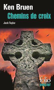 Téléchargez le livre :  Chemins de croix. Une enquête de Jack Taylor
