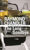 Télécharger le livre :  The Long Goodbye. Une enquête du privé Philip Marlowe