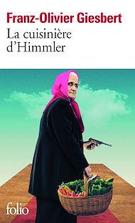 Téléchargez le livre :  La cuisinière d'Himmler