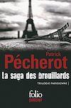Télécharger le livre :  La saga des brouillards (Trilogie parisienne)
