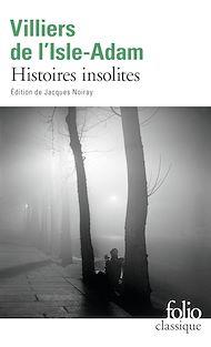 Téléchargez le livre :  Histoires insolites
