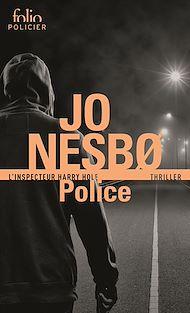 Téléchargez le livre :  Police (L'inspecteur Harry Hole)