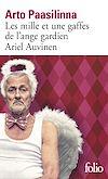 Télécharger le livre :  Les mille et une gaffes de l'ange gardien Ariel Auvinen