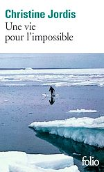 Download this eBook Une vie pour l'impossible