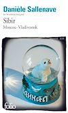 Télécharger le livre :  Sibir. Moscou-Vladivostok (mai-juin 2010)