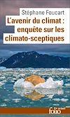 Télécharger le livre :  L'avenir du climat (Le Populisme climatique). Enquête sur les climato-sceptiques