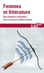 Download this eBook Femmes et littérature. Une histoire culturelle (Tome 1) - Moyen Âge - XVIIIe siècle