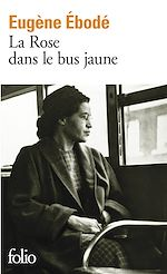 Download this eBook La Rose dans le bus jaune
