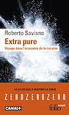 Télécharger le livre :  Extra pure. Voyage dans l'économie de la cocaïne