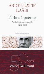 Télécharger cet ebook : L'arbre à poèmes. Anthologie personnelle 1992-2012