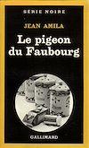 Télécharger le livre :  Le pigeon du Faubourg
