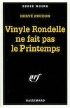 Télécharger le livre :  Vinyle Rondelle ne fait pas le Printemps