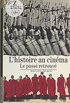 Télécharger le livre :  L'histoire au cinéma