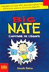 Télécharger le livre :  Big Nate (Tome 2) - Capitaine de l'équipe
