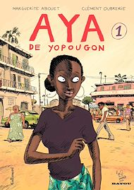 Téléchargez le livre :  Aya de Yopougon (Tome 1)