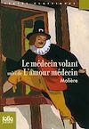 Télécharger le livre :  Le Médecin volant / L'Amour médecin