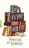 Télécharger le livre :  Le livre de Perle