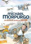 Télécharger le livre :  Un aigle dans la neige
