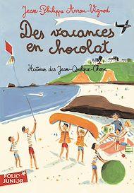 Téléchargez le livre :  Histoires des Jean-Quelque-Chose (Tome 4) - Des vacances en chocolat