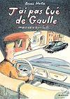 Télécharger le livre :  J'ai pas tué de Gaulle mais ça a bien failli…