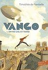 Télécharger le livre :  Vango (Tome 1) - Entre ciel et terre