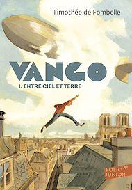 Téléchargez le livre :  Vango (Tome 1) - Entre ciel et terre