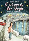 Télécharger le livre :  C'est pas du Van Gogh mais ça aurait pu...