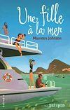 Télécharger le livre :  Une fille à la mer