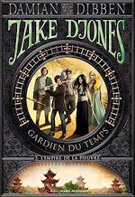 Télécharger cet ebook : Jake Djones gardien du temps (Tome 3) - L'Empire de la pieuvre