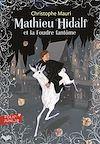 Télécharger le livre :  Mathieu Hidalf (Tome 2) - Mathieu Hidalf et la foudre fantôme