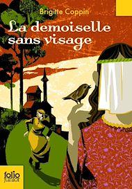 Téléchargez le livre :  La demoiselle sans visage